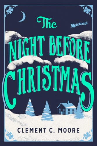 The Night Before Christmas E-Book Download