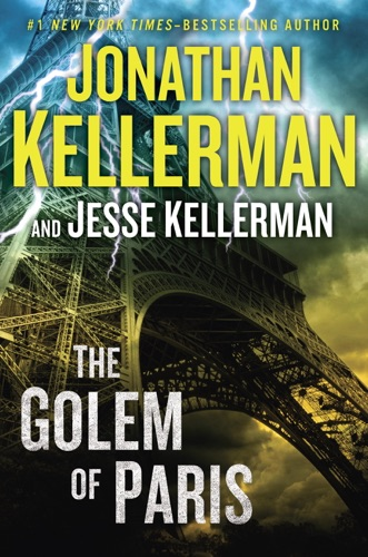 Jonathan Kellerman & Jesse Kellerman - The Golem of Paris