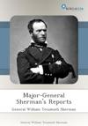 Major-General Shermans Reports