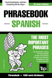 English Spanish Phrasebook And 1500 Word Dictionary