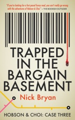 Trapped In The Bargain Basement (Hobson & Choi - Case Three)
