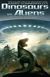 Dinosaurs Vs Aliens Graphic Novel Volume 1