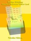 Bridge Bidding Standard American Yellow Card