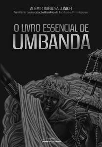 O livro essencial de Umbanda Book Cover