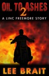 Oil To Ashes 2 Truce Linc Freemore Apocalyptic Thriller Series
