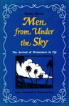 Men From Under The Sky