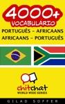 4000 Portugus - Africaans Africaans - Portugus Vocabulrio