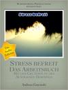 Das Stressbefreit Arbeitsbuch
