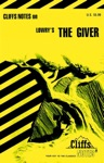 CliffsNotes On Lowrys The Giver