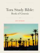 Tora Study Bible: Genesis