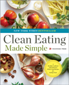 Clean Eating Made Simple: A Healthy Cookbook with Delicious Whole-Food Recipes for Eating Clean Book Cover