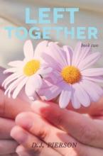 Left Together: Left Behind #2