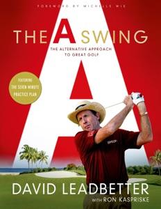 The A Swing da David Leadbetter & Ron Kaspriske