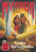 Mythor 72: An den Springquellen