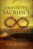 L.E. Waters - Infinite Sacrifice (Infinite Series, Book 1)  artwork