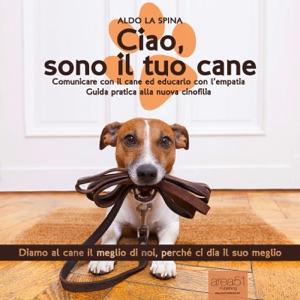 Ciao, sono il tuo cane Book Cover