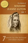The Works Of Madame Jeanne Guyon