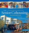 The Senior Cohousing Handbook-2nd Edition