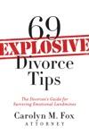 69 Explosive Divorce Tips