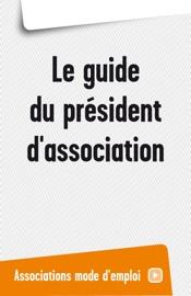 Le guide du président d'association
