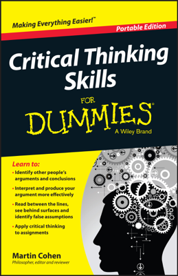 Critical Thinking Skills for Dummies - Martin Cohen book