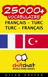25000+ Français - Turc Turc - Français Vocabulaire