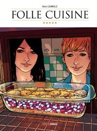 FOLLE CUISINE - TOME 1