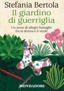Il giardino di guerriglia Book Cover
