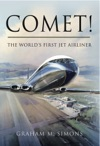 Comet The Worlds First Jet Airliner