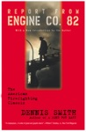 Report From Engine Co 82