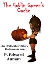 The Goblin Queens Cache An IPMA Adventure For Halloween 2014