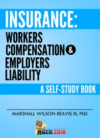 INSURANCE: WORKERS COMPENSATION & EMPLOYERS LIABILITY