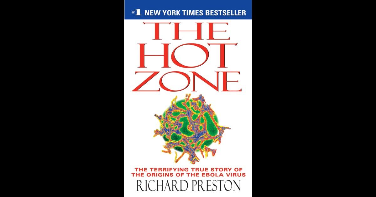 The Hot Zone Summary