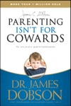 Parenting Isnt For Cowards
