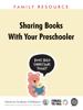 Pamela C. High, MD, FAAP, Natalie Golova, MD, FAAP, Marita Hopmann, PhD & AAP Council on Early Childhood - Sharing Books with Your Preschooler artwork