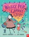 Whizz Pop Granny Stop