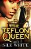 The Teflon Queen PT 1