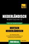 Deutsch-Niederlndischer Wortschatz Fr Das Selbststudium 7000 Wrter
