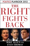 The Right Fights Back Playbook 2012 POLITICO Inside Election 2012