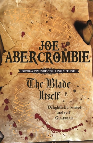 Joe Abercrombie - The Blade Itself