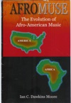 Afro-Muse The Evolution Of African-American Music