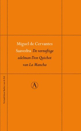 De vernuftige edelman Don Quichot van La Mancha - Miguel de Cervantes Saavedra