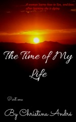The Time of My Life: Part One