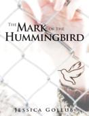 The Mark of the Hummingbird