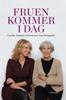 Lise Nørgaard & Cecilie Frøkjær - Fruen kommer i dag. Cecilie Frøkjær interviewer Lise Nørgaard artwork