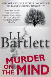 Murder on the Mind - L.L. Bartlett book summary