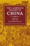 The Cambridge History Of China Volume 5 The Five Dynasties And Sung China 9601279 AD Part 2