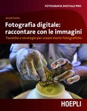 Fotografia digitale: raccontare con le immagini