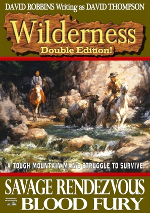 Wilderness Double Edition #2: Savage Rendezvous/Blood Fury image