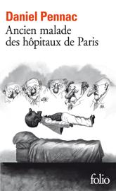 Ancien malade des hôpitaux de Paris. Monologue gesticulatoire